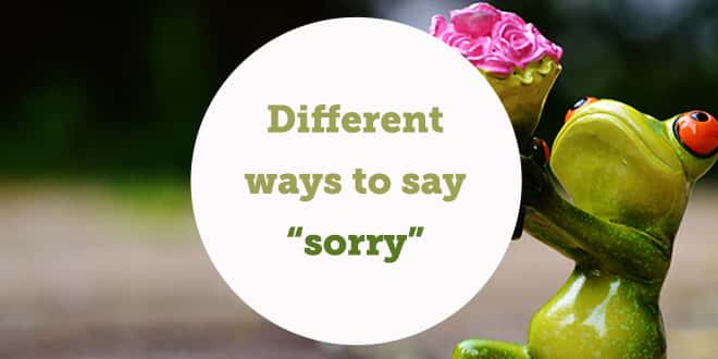 How to say sorry in different ways