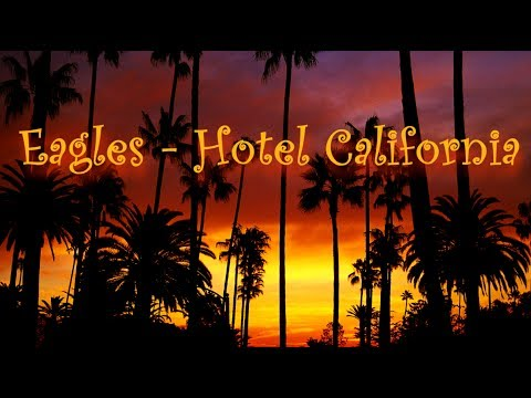 Listen to the best songs - Hotel California