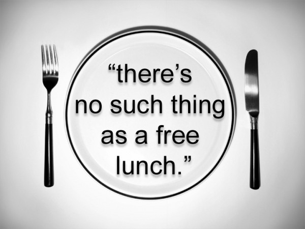 English lesson - There is no free lunch in the world