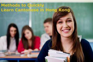 Methods to Quickly Grasp Cantonese inn Hong Kong
