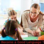 How to Become a Good Language Teacher