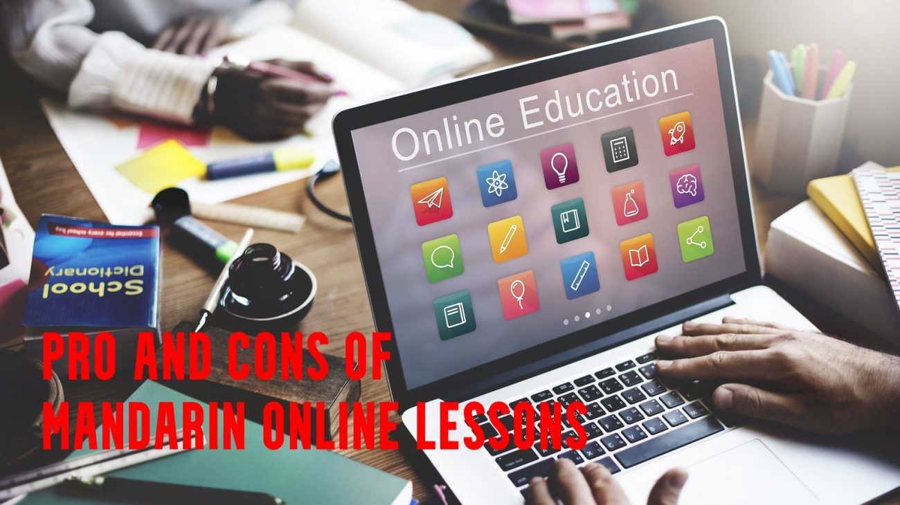 Pro and Cons of Mandarin Online Lessons