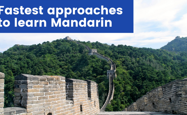 Fastest approaches to learn Mandarin